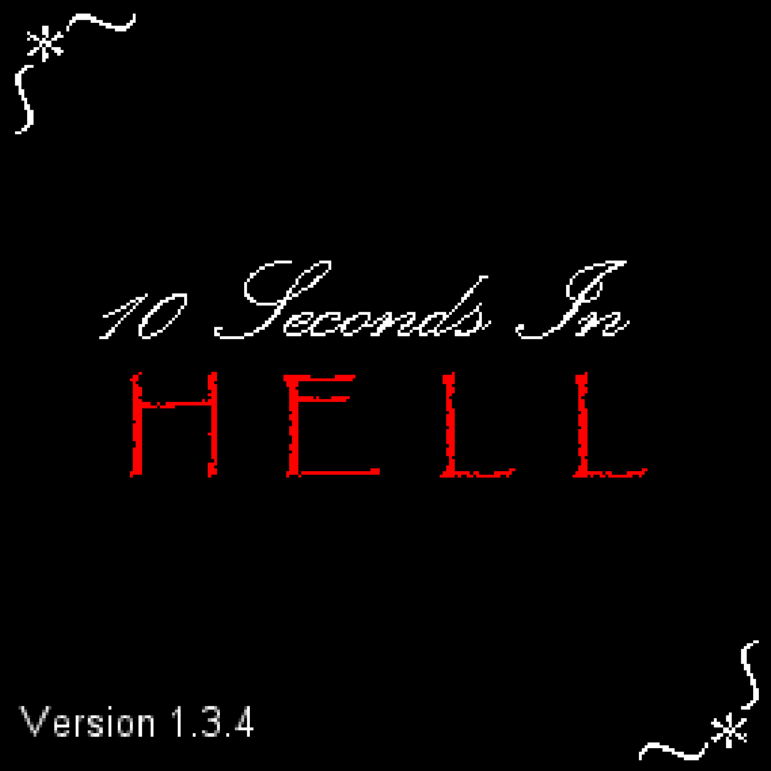 10 Seconds in Hell - August 26th, 2013